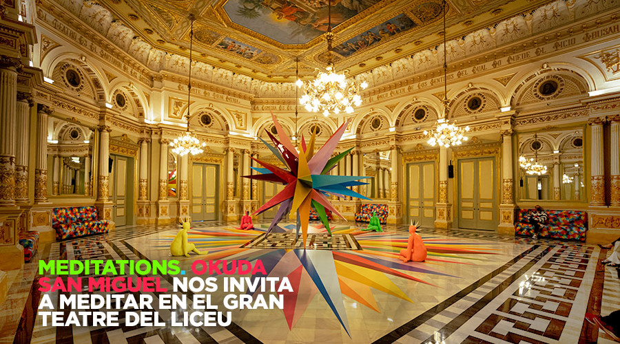 Okuda San Miguel nos invita a meditar en el Gran Teatre del Liceu de Barcelona. Es el artista invitado de la temporada 21/22 en su Sala Miralls con la instalación Meditations que establece un diálogo entre el pasado y el futuro en el 175 aniversario del Liceu.
