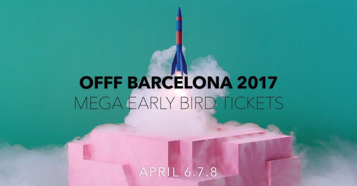 OFFF Barcelona 2017 Mega Early Bird Tickets
