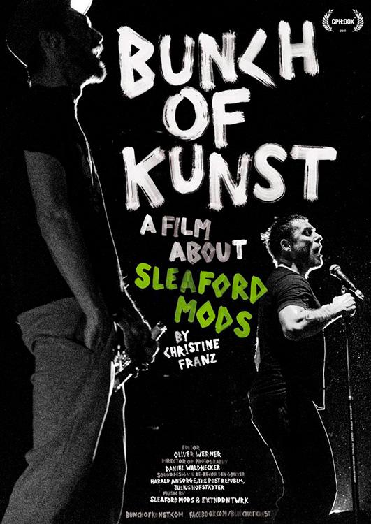 Cartel de la película documental de Sleaford Mods Bunch of Kunst
