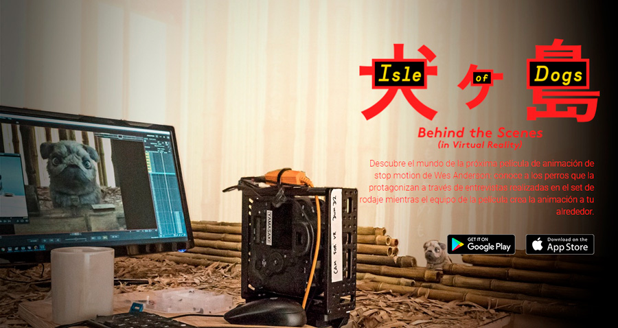 Isla de perros behind the scenes es uno de los proyectos de la plataforma Google Spotlight Stories, entrevista interactiva y contenidos extra de la película de Wes Anderson
